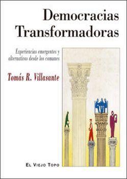 DEMOCRACIAS TRANSFORMADORAS