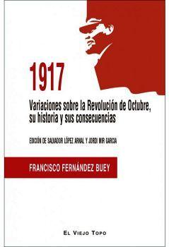 1917 VARIACIONES SOBRE LA REVOLUCION DE OCTUBRE, SU HIS. Y SUS C.