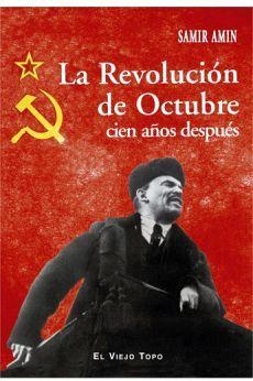 REVOLUCION DE OCTUBRE CIEN AÑOS DESPUES, LA