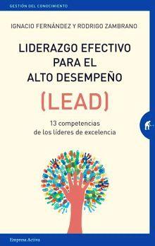 LIDERAZGO EFECTIVO PARA EL ALTO DESEMPEÑO (LEAD)