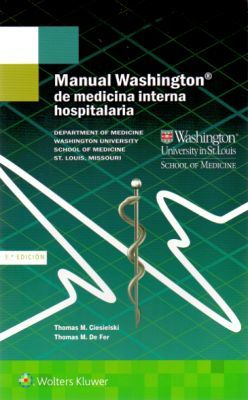 MANUAL WASHINGTON DE MEDICINA INTERNA HOSPITALARIA 3ED.
