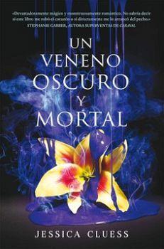 UN VENENO OSCURO Y MORTAL -LIBRO II EL REINO EN LLAMAS-
