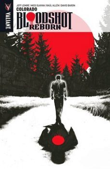 BLOODSHOT REBORN -COLORADO-               (VOL.1)