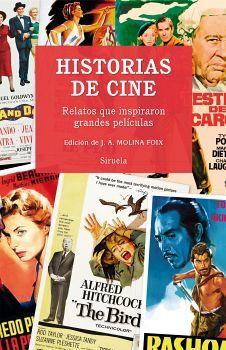 HISTORIAS DE CINE -RELATOS QUE INSPI. GRANDES PELICULAS- (EMP)
