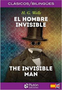 HOMBRE INVISIBLE, EL/THE INVISIBLE MAN    (CLASICOS BILINGUES)