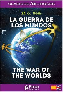 GUERRA DE LOS MUNDOS, LA/THE WAR OF THE WORLDS (CLASICOS BILINGUE