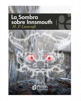 SOMBRA SOBRE INNSMOUTH Y OTROS RELATOS, LA (COL. MISTERIO)