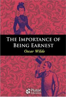 THE IMPORTANCE OF BEING EARNEST      (COL. ENGLISH CLASSIC BOOKS)