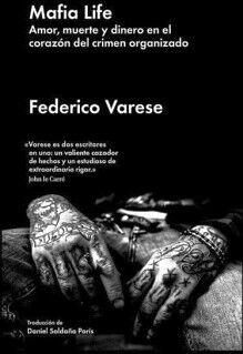 MAFIA LIFE -AMOR, MUERTE Y DINERO EN EL CORAZON DEL CRIMEN ORG.-