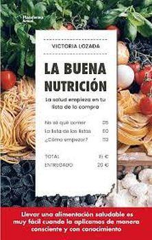 BUENA NUTRICION, LA -LA SALUD EMPIEZA EN TU LISTA DE COMPRA-