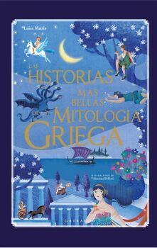HISTORIAS MAS BELLAS DE LA MITOLOGIA GRIEGA, LAS (EMP)