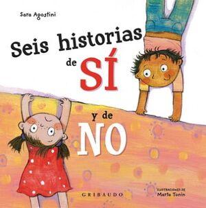 SEIS HISTORIAS DE SI Y DE NO              (EMPASTADO)