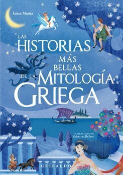 HISTORIAS MAS BELLAS DE LA MITOLOGIA GRIEGA, LAS (EMPASTADO)