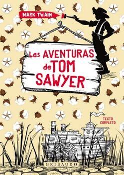 AVENTURAS DE TOM SAWYER, LAS              (EMPASTADO)