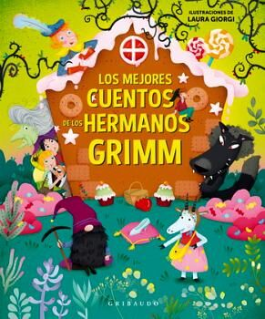 MEJORES CUENTOS DE LOS HERMANOS GRIMM, LOS (EMPASTADO)