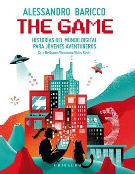THE GAME -HISTORIAS DEL MUNDO DIGITAL P/JOVENES AVENTUREROS-