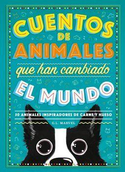 CUENTOS DE ANIMALES QUE HAN CAMBIADO EL MUNDO -50 ANIMALES INSPIR
