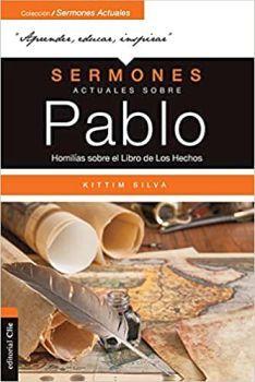 SERMONES ACTUALES SOBRE PABLO -HOMILIAS SOBRE EL LIBRO-