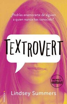 TEXTROVERT -PODRIAS ENAMORARTE DE ALGUIEN A QUIEN NUNCA HAS CON.?
