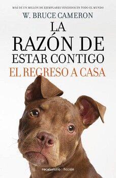 RAZON DE ESTAR CONTIGO, LA -EL REGRESO A CASA-