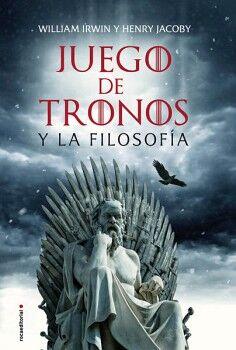 JUEGO DE TRONOS Y LA FILOSOFIA