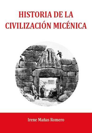 HISTORIA DE LA CIVILIZACIÓN MICÉNICA