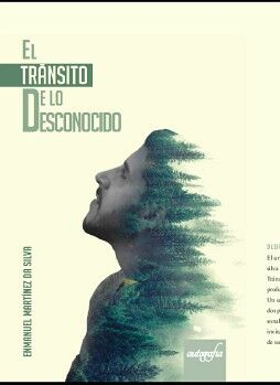 EL TRÁNSITO A LO DESCONOCIDO