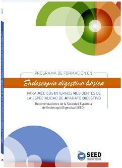 PROGRAMA DE FORMACION EN ENDOSCOPIA DIGESTIVA BASICA PARA MEDICOS