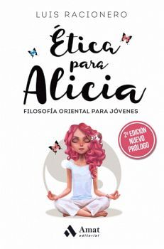 ETICA PARA ALICIA 2ED. -FILOSOFIA ORIENTAL PARA JOVENES-