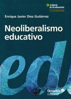 NEOLIBERALISMO EDUCATIVO             (EL DIARIO DE LA EDUCACION)
