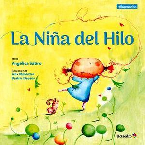 NIÑA DEL HILO, LA                         (HILOMUNDOS)
