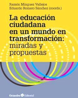 EDUCACION CIUDADANA EN UN MUNDO DE TRANSFORMACION, LA