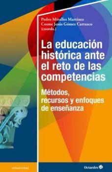 EDUCACION HISTORICA ANTE EL RETO DEL AS COMPETENCIAS, LA (UNIVER.
