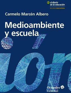 MEDIOAMBIENTE Y ESCUELA              (EL DIARIO DE LA EDUCACION)
