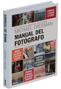 MANUAL DEL FOTOGRAFO -EQUIPO, TECNICA, VISION-