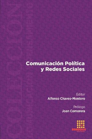 COMUNICACIÓN POLÍTICA Y REDES SOCIALES