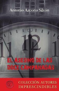 EL ASESINO DE LAS DOCE CAMPANADAS