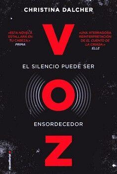 VOZ -EL SILENCIO PUEDE SER ENSORDECEDOR-