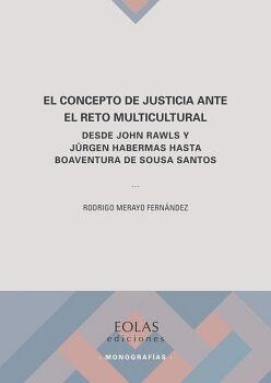 EL CONCEPTO DE JUSTICIA ANTE EL RETO MULTICULTURAL