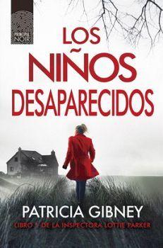 NIÑOS DESAPARECIDOS, LOS (LIBRO 1 DE LA INSPECTORA LOTTIE PARKER)