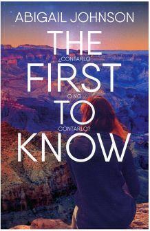 THE FIRST TO KNOW ¿CONTARLO O NO CONTARLO?