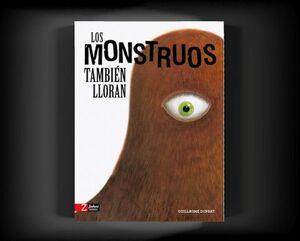 MONSTRUOS TAMBIEN LLORAN, LOS             (EMPASTADO)