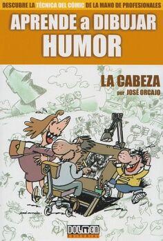 APRENDE A DIBUJAR HUMOR -LA CABEZA- (DESCUBRE LA TECNICA DEL COM.