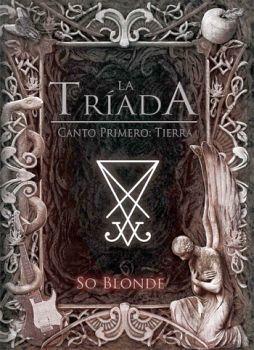 TRIADA, LA -CANTO PRIMERO: TIERRA-