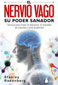 NERVIO VAGO, EL -SU PODER SANADOR-