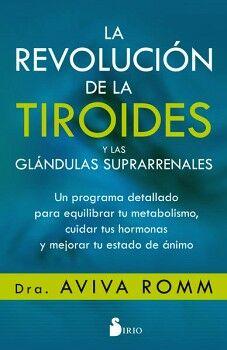 REVOLUCION DE LA TIROIDES Y LAS GLANDULAS SUPRARRENALES, LA