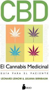 CBD -EL CANNABIS MEDICINAL- (GUIA PARA EL PACIENTE)