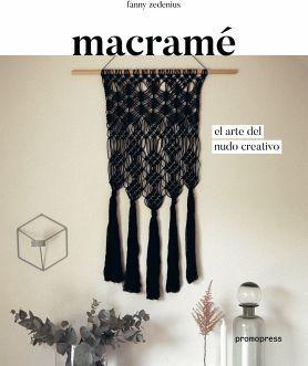 MACRAME - EL ARTE DEL NUDO CREATIVO-
