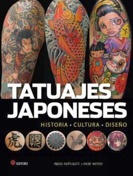 TATUAJES JAPONESES -HISTORIA, CULTURA Y DISEÑO-