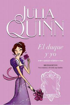 DUQUE Y YO, EL -SAGA BRIDGERTON 1-